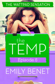 The Temp Episode Six: Chapters 23-26