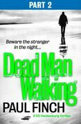 Dead Man Walking (Part 2 of 3) (Detective Mark Heckenburg, Book 4)