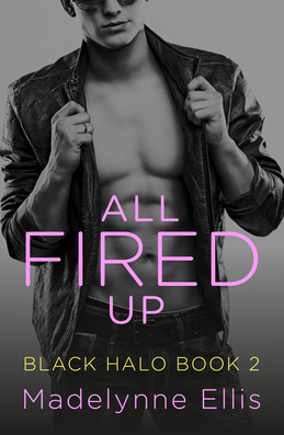 All Fired Up (Black Halo, Book 2)