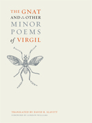 The Gnat and Other Minor Poems of Virgil