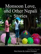 Monsoon Love, and Other Nepali Stories