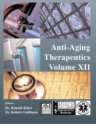 Anti-Aging Therapeutics Volume XII