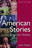 American Stories: Living American History: v. 2: From 1865