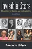 Invisible Stars: A Social History of Women in American Broadcasting
