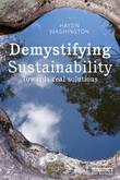 Demystifying Sustainability: Towards Real Solutions