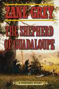 The Shepherd of Guadaloupe: A Western Story