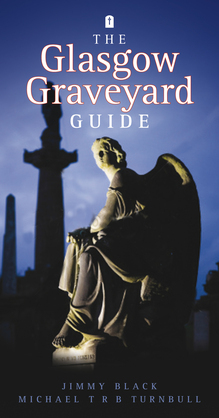 The Glasgow Graveyard Guide