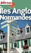 ILES ANGLO-NORMANDES 2015 (avec cartes, photos + avis des lecteurs)