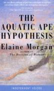 The Aquatic Ape Hypothesis