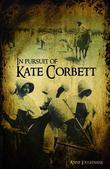 In Pursit of Kate Corbett