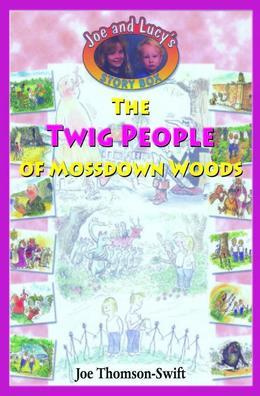 The Twig People of Mossdown Woods