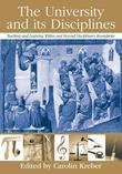 The University and Its Disciplines: Teaching and Learning Within and Beyond Disciplinary Boundaries
