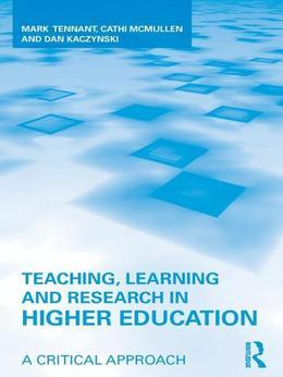 Teaching, Learning and Research in Higher Education: A Critical Approach