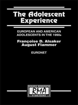 The Adolescent Experience: European and American Adolescents in the 1990s