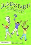 Jumpstart! Creativity: Games and Activities for Ages 7 14