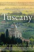 Tuscany: A History