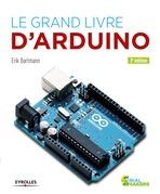Erik Bartmann - Le grand livre d'Arduino