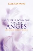 Se guérir soi-même avec les anges