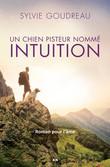 Un chien pisteur nommé Intuition