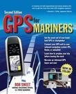 GPS for Mariners 2/E: A Guide for the Recreational Boater