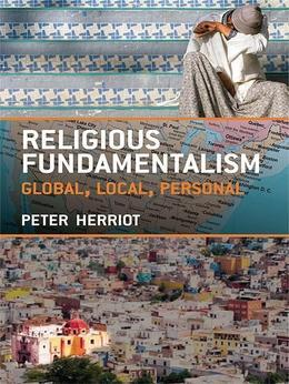 Religious Fundamentalism: Global, Local and Personal