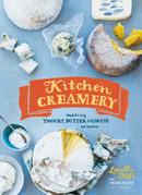 Kitchen Creamery: Making Yogurt, Butter, & Cheese at Home