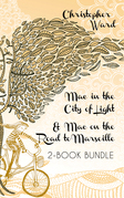The Adventures of Mademoiselle Mac 2-Book Bundle: Mac in the City of Light / Mac on the Road to Marseille
