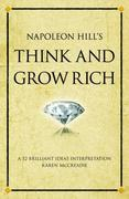 Napoleon Hill's Think and grow rich: A 52 Brilliant Ideas interpretation