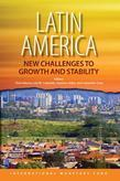 Latin America:New Challenges to Growth and Stability
