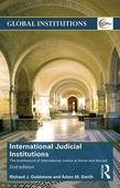 International Judicial Institutions: The architecture of international justice at home and abroad