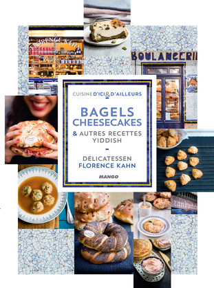 Bagels, cheesecakes et autres recettes Yiddish