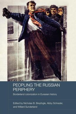 Peopling the Russian Periphery