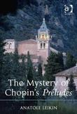 The Mystery of Chopin's Préludes