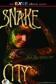 Snake City: A Novel