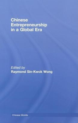 Chinese Entrepreneurship in a Global Era