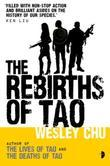 The Rebirths of Tao: Tao Series Book Three