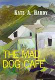 The Mad Dog Caf