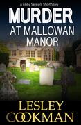Murder at Mallowan Manor: A Libby Sarjeant Short Story