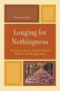 Longing for Nothingness: Resistance, Denial, and the Place of Death in the Nursing Home