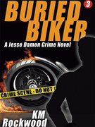 Buried Biker: Jesse Damon Crime Novel, #3