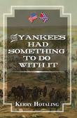 The Yankees Had Something To Do With It