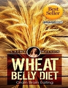 Wheat Belly Diet: Grain Brain Eating