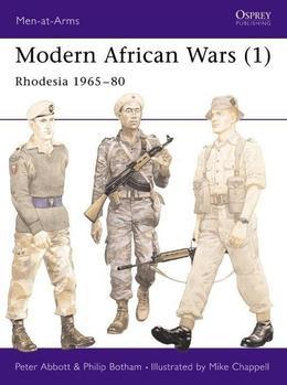Modern African Wars (1): Rhodesia 1965-80