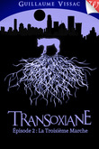 Transoxiane, épisode #2: La Troisième Marche