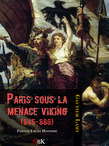 Paris sous la menace Viking (845-886)