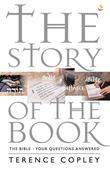 The Story of the Book: The Bible Your Questions Answered