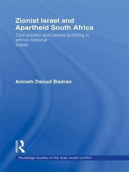 Zionist Israel and Apartheid South Africa: Civil Society and Peace Building in Ethnic-National States