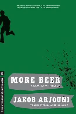More Beer: A Kayankaya Thriller (2)