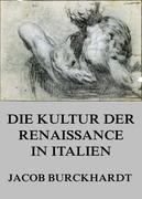 Die Kultur der Renaissance in Italien
