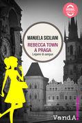 Rebecca Town a Praga